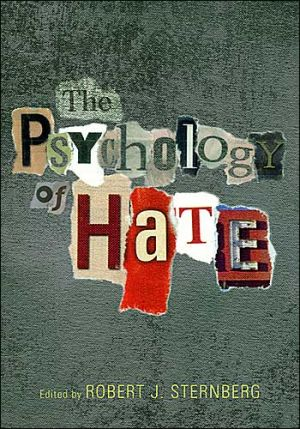 Psychology of Hate - Robert Sternberg