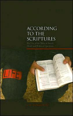 According to the Scriptures?: The Challenge of Using the Bible in Social, Moral and Political Questions - J.W. Rogerson
