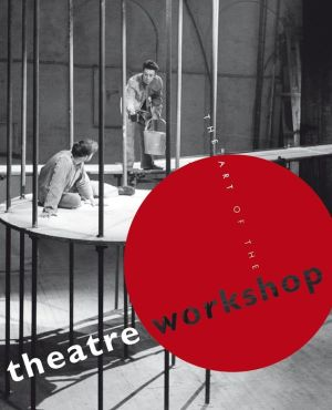 The Art of the Theatre Workshop - Murray Melvin (Editor)