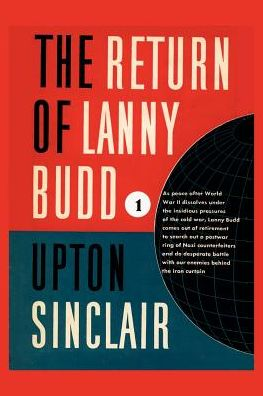 The Return of Lanny Budd - Upton Sinclair