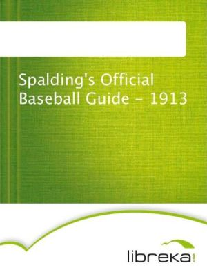 Spalding's Official Baseball Guide - 1913 - MVB E-Books