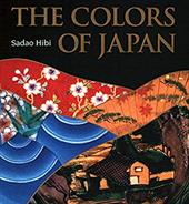 The Colors of Japan: Background, Characteristics and Creation - Hibi, Sadao