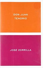 Don Juan Tenorio - Zorrilla, Jose