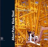 Albert Paley: Threshold Klein Steel - Shearer, Linda