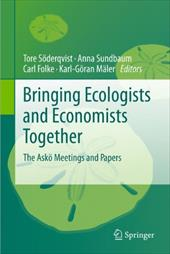 Bringing Ecologists and Economists Together: The Asko Meetings and Papers - Soderqvist, Tore / Sundbaum, Anna / Folke, Carl