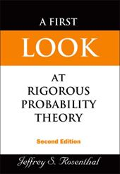 A First Look at Rigorous Probability Theory - Rosenthal, Jeffrey S.