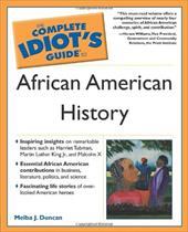 Complete Idiot's Guide to African American History - Duncan, Melba J.