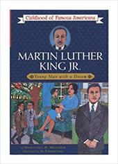Martin Luther King, JR.: Young Man with a Dream - Millender, Dharathula H. / Fiorentino, Al