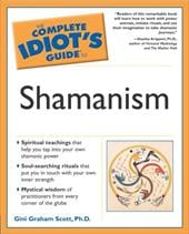 The Complete Idiot's Guide to Shamanism - Scott, Gini Graham / Krippner, Stanley