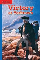 Timelinks: Grade 5, on Level, Victory at Yorktown (Set of 6) - MacMillan/McGraw-Hill