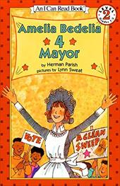 Amelia Bedelia 4 Mayor - Parish, Herman / Sweat, Lynn