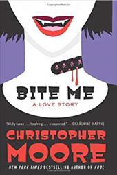 Bite Me: A Love Story - Moore, Christopher