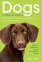 Dogs: A Natural History - Page, Jake / Page, Jake / Page, Susanne
