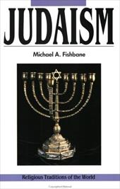 Judaism: Revelations and Traditions, Religious Traditions of the World Series - Fishbane, Michael A.