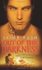 Out of the Darkness - Rush, Jaime