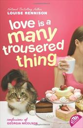 Love Is a Many Trousered Thing - Rennison, Louise