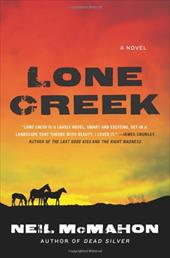 Lone Creek - McMahon, Neil