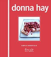 Simple Essentials Fruit - Hay, Donna