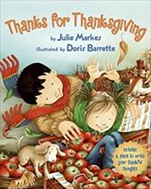 Thanks for Thanksgiving - Markes, Julie / Barrette, Doris