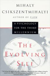 The Evolving Self - Csikszentmihalyi, Mihaly