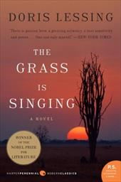 The Grass Is Singing - Lessing, Doris May