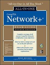 CompTIA Network+ All-In-One Exam Guide [With CDROM] - Meyers, Mike