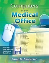 Computers in the Medical Office with Student CD-ROM - Sanderson, Susan / Sanderson Susan