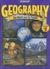 Geography: The World and Its People, Volume 1 - Boehm, Richard G. / Armstrong, David G. / Hunkins, Francis P.