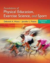 Foundations of Physical Education, Exercise Science, and Sport - Wuest, Deborah / Bucher, Charles / Fisette, Jennifer