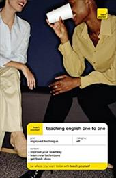 Teach Yourself Teaching English One to One