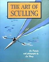 The Art of Sculling - Paduda Joe / Paduda, Joe / Henig, Les