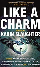 Like a Charm - Slaughter, Karin
