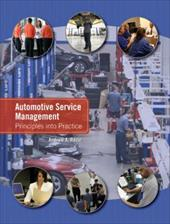 Automotive Service Management: Principles Into Practice - Rezin, Andrew A.