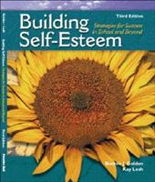 Building Self-Esteem: Strategies for Success in School and Beyond - Golden, Bonnie J. / Lesh, Kay