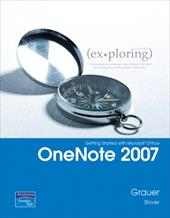 Getting Started with Microsoft Office OneNote 2007 - Grauer, Robert T. / Stover, Barbara