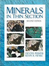 Minerals in Thin Section - Perkins, Dexter / Henke, Kevin R.