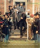 The American Journey: A History of the United States: Combined Volume - Goldfield, David / Abbott, Carl / Anderson, Virginia DeJohn