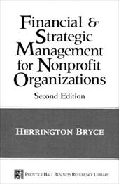 The Financial and Strategic Management for Non-Profit Organizations - Bryce, Herrington J.
