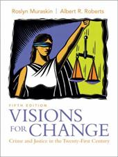 Visions for Change: Crime and Justice in the Twenty-First Century - Muraskin, Roslyn / Roberts, Albert R.