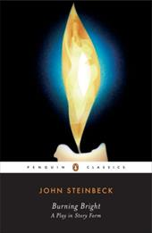 Burning Bright: A Play in Story Form - Steinbeck, John / Ditsky, John
