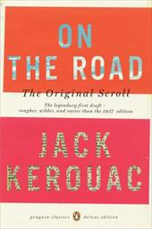 On the Road: The Original Scroll: (Penguin Classics Deluxe Edition) - Kerouac, Jack / Vlagopoulos, Penny / Mouratidis, George