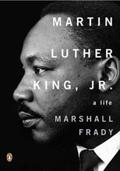 Martin Luther King, Jr.: A Life - Frady, Marshall