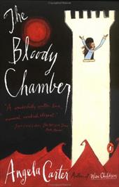 The Bloody Chamber: And Other Stories - Carter, Angela
