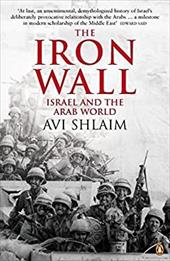 The Iron Wall: Israel and the Arab World 1948-1998 - Shlaim, Avi
