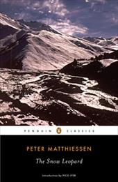 The Snow Leopard - Matthiessen, Peter / Iyer, Pico