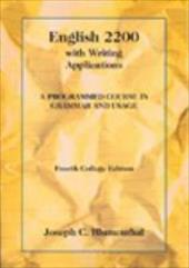 English 2200 with Writing Applications: A Programmed Course in Grammar and Usage - Blumenthal, Joseph C.
