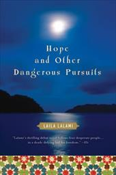 Hope and Other Dangerous Pursuits - Lalami, Laila