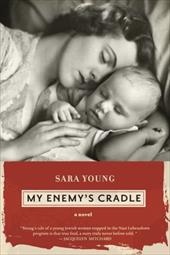 My Enemy's Cradle - Young, Sara