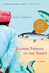 Salmon Fishing in the Yemen - Torday, Paul