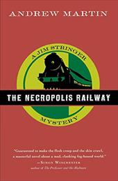 The Necropolis Railway - Martin, Andrew